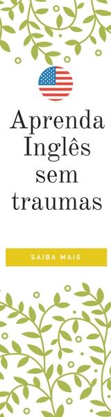Aprenda inglês sem traumas