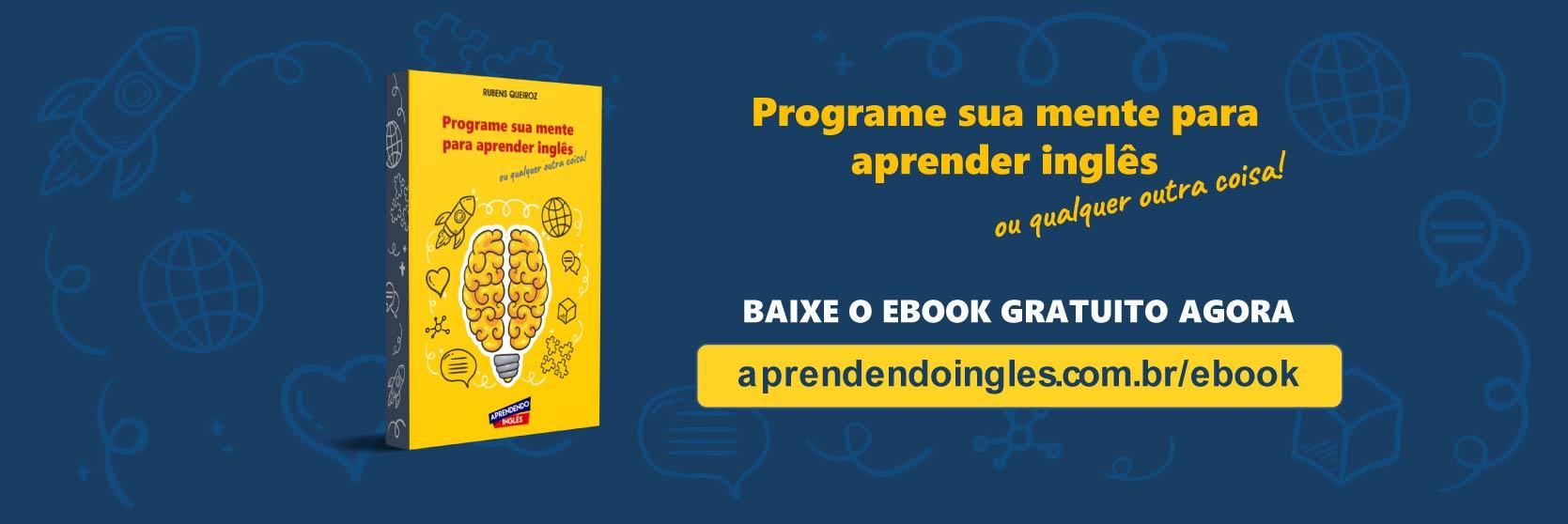 Programe sua mente para aprender inglês - ebook gratuito